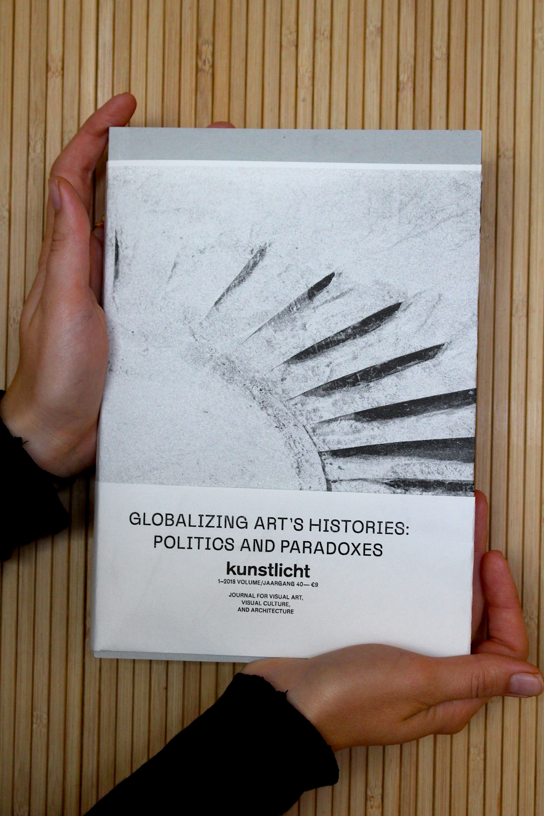 VOL. 39, 2018, NO. 1, GLOBALIZING ART'S HISTORIES: POLITICS AND PARADOXES