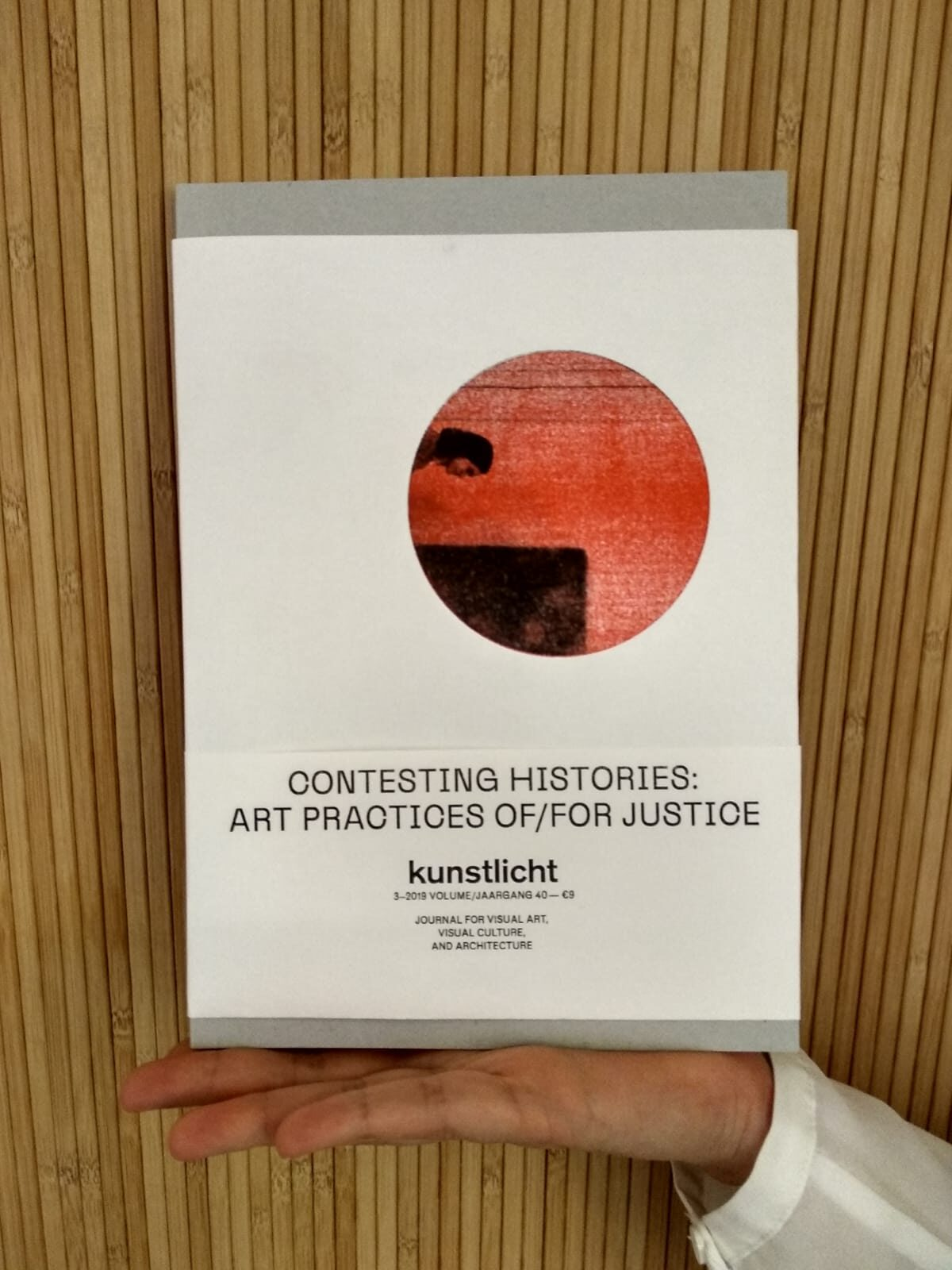 VOL. 40 NO. 3, 2019, CONTESTING HISTORIES: ART PRACTICES OF/FOR JUSTICE